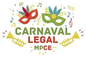 Campanha Carnaval Legal MPCE