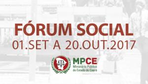 MPCE promove Fórum Social do Ministério Público para ouvir a população
