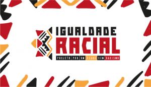 Projetos Igualdade Racial-SITE