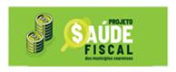 Projeto Saúde Fiscal dos Municípios